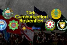 Photo of Bağımsız Türk Devletleri ve Başkentleri