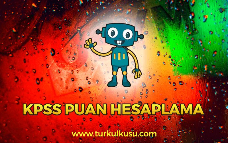 KPSS Puan Hesaplama Robotu