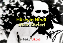 Photo of Hüseyin Nihal Atsız Sözleri